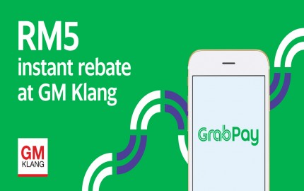 Get RM5 Instant Rebate from GrabPay at GM Klang!