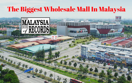 GM Klang : The Biggest Wholesale Mall in Malaysia